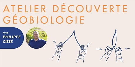 Atelier découverte de la Géobiologie samedi 13 juin 2020 billets