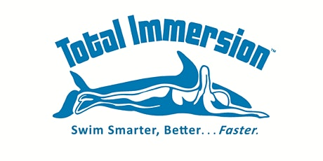 Total Immersion Workshop - 'Advanced Skills' (Level 2) Tickets