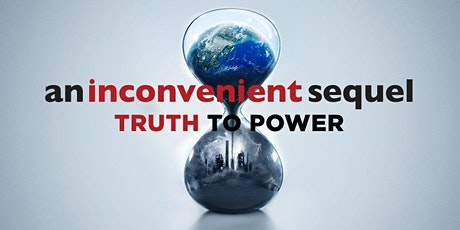 An Inconvenient Sequel: Truth to Power tickets