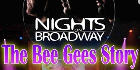 The Bee Gees Story- Nights on Broadway tickets