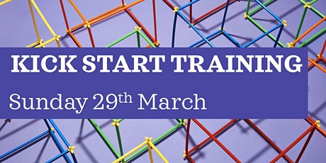 Kickstart Training 29th March tickets