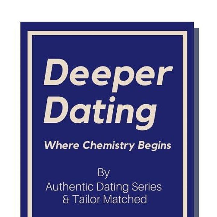 Deeper Dating - speed dating where chemistry begins. Age 30-50 image
