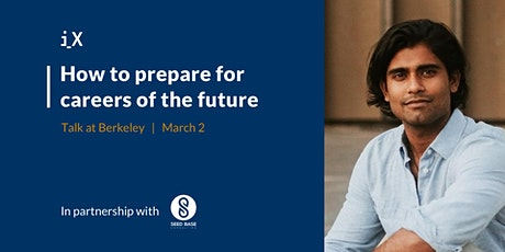 How to Prepare for Careers of the Future - Talk at Berkeley tickets