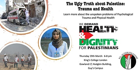 The Ugly Truth About Palestine: Trauma and Health tickets