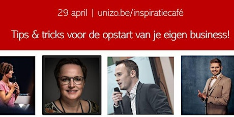 Inspiratiecafé: tips en tricks voor de opstart van je eigen business! tickets