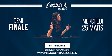 Eloquentia Bruxelles | Demi Finale billets