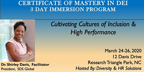 A Certificate of Mastery Program: 3 Day Immersion in Diversity & Inclusion  tickets