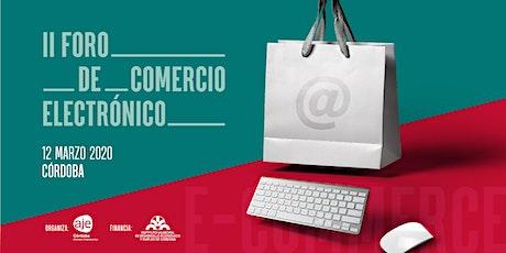II FORO DE COMERCIO ELECTRONICO ECOMMERCE_CORDOBA entradas
