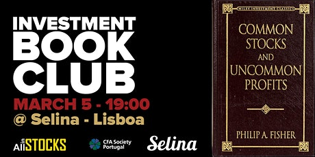 "Investment Book Club - ""Common Stocks and Uncommon Profits"" de Philip A. Fisher bilhetes"