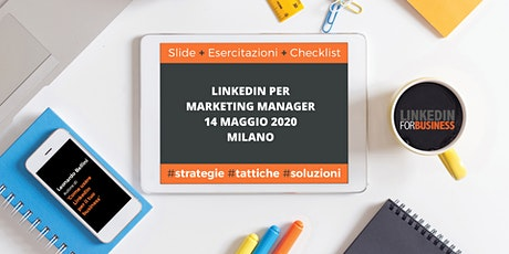 LinkedIn per Marketing Manager III edizione tickets