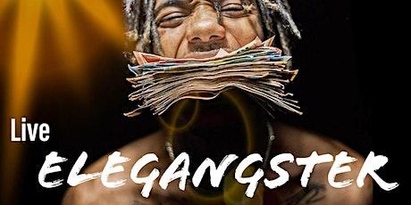 ELEGANGSTER live + invitados entradas