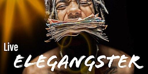 ELEGANGSTER live + invitados