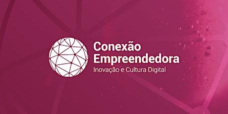 Conexão Empreendedora ingressos