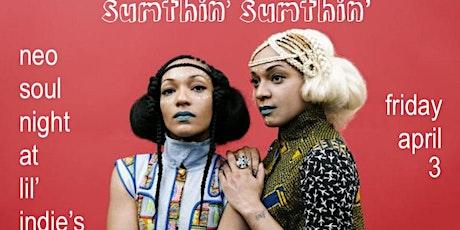 Sumthin' Sumthin' Neo Soul Night (Postponed) tickets