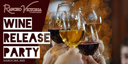 Rancho Victoria Vineyard Wine Release Party