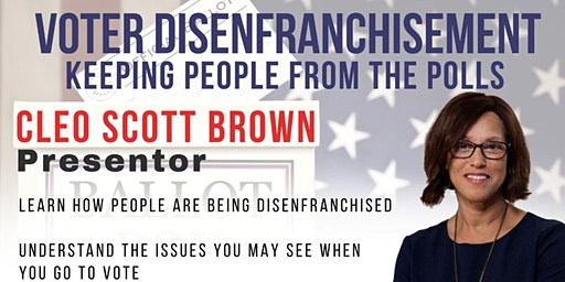 Voter Disenfranchisement: Keeping People from the Polls w/ Cleo Scott Brown