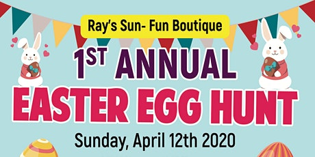 RAY'S SUN-FUN FIRST ANNUAL EASTER EGG HUNT  tickets