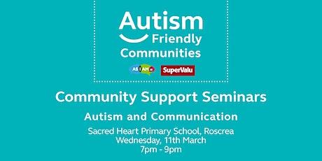 Autism & Communication tickets