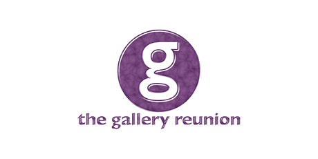 The Gallery Reunion tickets