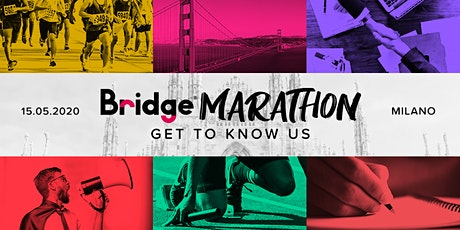MILANO - Bridge Marathon® 2020 - Get to know us! biglietti