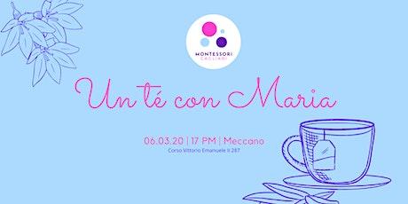 Un té con Maria biglietti