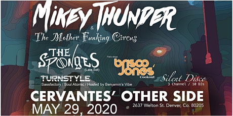 CANCELLED - Mikey Thunder & The Mother Funking Circus w/ The Sponges tickets
