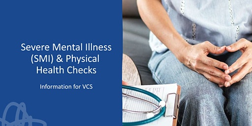Physical health checks for people with severe mental illness: Info for VCS