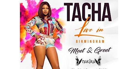 SIMPLY TACHA LIVE @ NAKIRA FRI MAR 20TH BHAM tickets