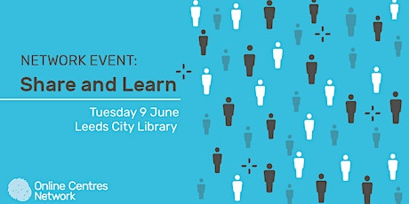Share and Learn Network event- Leeds tickets