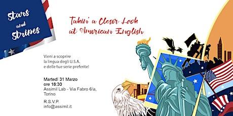 Stars and Stripes - Inglese Americano @AssimilLAB biglietti