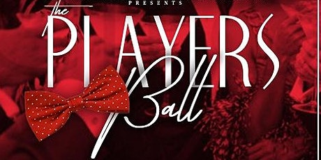 """The Players Ball"" presented by Blade 3 Wine & Non Stop Entertainment tickets"