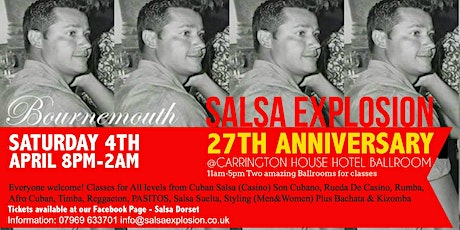 Salsa Explosion 27 Anniversary Ball! Daytime classes & Evening Social tickets