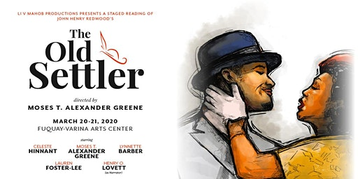 """A Staged Reading of """"The Old Settler"""""""
