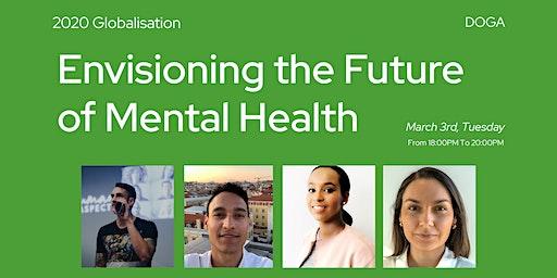 Envisioning the Future of Mental Health // DGF2020