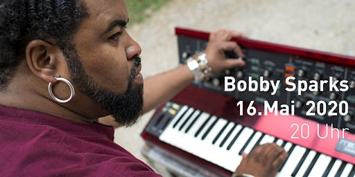 Bobby Sparks Live - Konzert im KUNST-WERK am Kaiserhaus