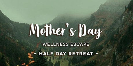 Mother's Day: Half-Day Retreat tickets