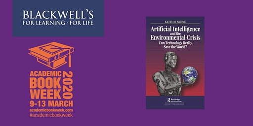 Book Event - Artificial Intelligence and The Environmental Crisis: Can Technology Really Save the World