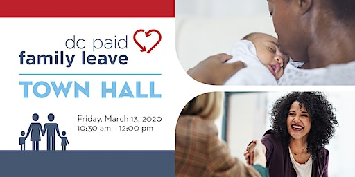 DC Paid Family Leave Town Hall - March 13, 2020