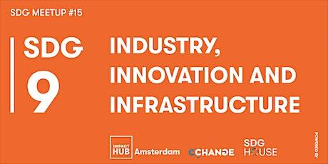SDG Meetup #15 | SDG 9: Industry, Innovation & Infrastructure tickets