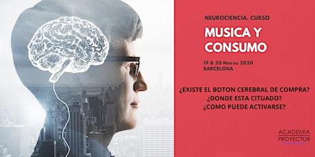 Música y Consumo (Neuromarketing) entradas