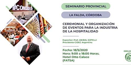 Seminario Provincial de Ceremonial y Organización de Eventos para la Hotelería y Turismo. entradas