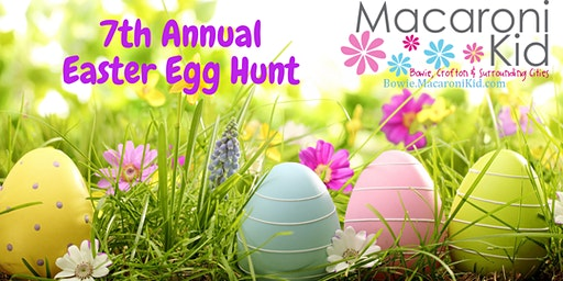 7th Annual Bowie Macaroni Kid Easter Egg Hunt