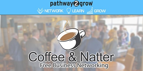 Burton Coffee & Natter - Free Business Networking Thur 21st May tickets