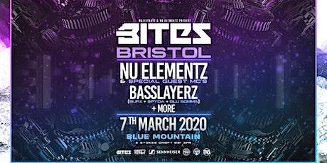 Bites Bristol: Nu Elementz, Basslayerz, Special Guest MC's tickets