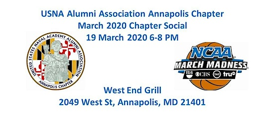 March 2020 Annapolis Chapter Social - 19 March 2020 West End Grill 6-8pm