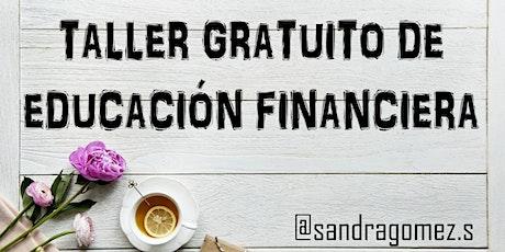 Taller Gratuito de Educación Financiera. (MAD-11-03-20) entradas