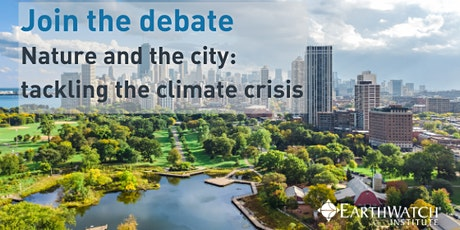 Nature and the City: Tackling the climate crisis tickets