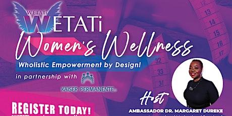 *POSTPONED*WETATi Women's Wellness (WWW) Wholistic Empowerment by Design tickets