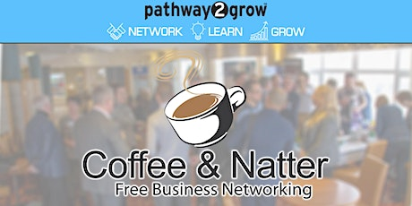 Burton Coffee & Natter - Free Business Networking Thur 23rd July tickets