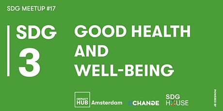 SDG Meetup #17 | SDG 3: Good Health and Well-Being tickets